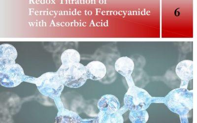 SpectroElectrochemistry Lab: Redox Titration of Ferricyanide to Ferrocyanide with Ascorbic Acid